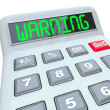 Warning Word Calculator Dangerous Risk — Stock Photo
