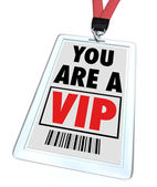 You Are a VIP - Lanyard and Badge — Stock Photo