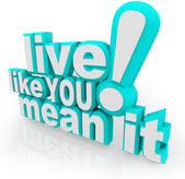 жить так, как вы имеете в виду это 3d слова говорят — Стоковое фото