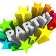 Party Word Starburst Colorful Stars Invitation Fun Event — Stock Photo