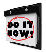 Do It Now Wall Calendar Urgent Demand Deadline — Stock Photo