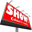 Show Don't Tell Words Billboard Writing Advice Storytelling Tip — Стоковая фотография