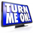 Stock Photo: Turn Me On Words TV HDTV Television Watch Program