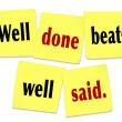 Well Done Beats Well Said Saying Quote on Sticky Notes - Stock Photo