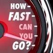 Stock Photo: How Fast CYou Go Speedometer Speed Urgency
