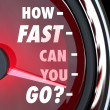 How Fast Can You Go Speedometer Speed Urgency — Stock Photo #25225593