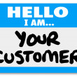 Stock Photo: Hello I am Your Customer Nametag Sticker