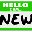 Hello I am New Nametag Sticker Rookie Trainee - Stock Photo