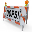Oops Barricade Construction Sign Mistake Error Correction — Zdjęcie stockowe