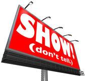 Pokaż, nie mów słowa billboard pisanie rada rada opowiadanie — Zdjęcie stockowe