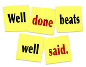 Well Done Beats Well Said Saying Quote on Sticky Notes — Stok fotoğraf
