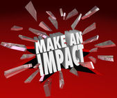 Make an Impact 3D Words Breaking Glass Important Difference — Photo