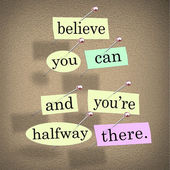 Believe You Can You're Halfway There Words Saying Quote — Zdjęcie stockowe