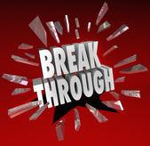 Breakthrough Break Through Word Glass Breaking — Stock Photo