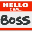 Foto Stock: Hello I Am Boss Nametag Sticker Supervisor Authority