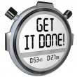 Stock Photo: Get It Done Words Stopwatch Timer Complete Project Goal