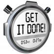 Get It Done Words Stopwatch Timer Complete Project Goal — Stock Photo