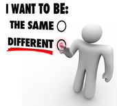 Don't Change A Thing - Everything Changes - Choose Different — Stock Photo