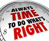 Always Time to Do What's Right Saying Clock Quote — 图库照片