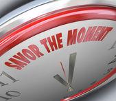 Clock Savor the Moment Words Time Fleeting Memory — Stock Photo