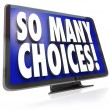 So Many Choices Words TV HDTV Television Viewing Options — Stock Photo #26722441