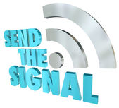 Send the Signal Streaming Message 3D Words Digital Transmission — Stock Photo