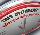 This Moment Makes You Who You Are Clock Turning Point Truth — Stock Photo