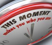 Neste momento faz de você quem você é verdade do ponto de viragem de relógio — Fotografia Stock