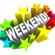Stock Photo: Weekend Stars Exciting Word Saturday Sunday Break