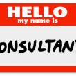 Hello My Name is Consultant Nametag Sticker Badge — Stock Photo #27673403