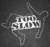Too Slow Person Victim Chalk Outline Lazy Late — Stock Photo