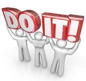 Do It Team Lift Words Determination Teamwork — Stock Photo