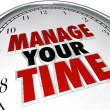 Manage Your Time Words Clock Management Efficiency — Stockfoto