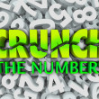 Stock Photo: Crunch the Numbers Words Number Background Accounting Taxes