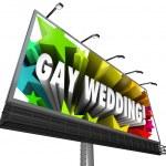 Gay Wedding Billboard Sign Banner Homosexual Marriage — Stock Photo