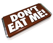 Don't Eat Me Words Chocolate Candy Bar Unhealthy Junk Food — Stock Photo
