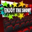Enjoy the Show Movie Theater Screen Entertainment Fun — Stock Photo