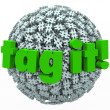 Tag It Words Hash Tag Sphere Ball Hashtags — Stock Photo