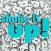 Shake it Up Words Letter Background Reorganization New Idea — Stock Photo