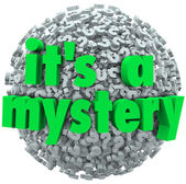 It's a Mystery Question Mark Ball Uncertainty Unknown — Stock Photo