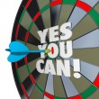 Yes You Can Words Dartboard Successful Win — Stock Photo