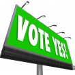 Vote Yes Green Billboard Sign Approve Proposal Affirmative — Stock Photo