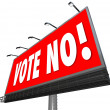 Vote No Red Billboard Sign — Stock Photo