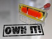 Own It Branding Iron Ownership Claim Responsibility — Stock Photo