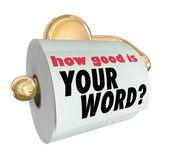 Lo bueno es su palabra pregunta sobre rollo de papel higiénico — Foto de Stock