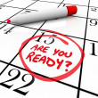 Are You Ready Calendar Day Date Circled — Stock Photo