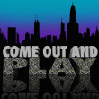 Come Out and Play Nightlife City Skyline Night Life Fun — Stock Photo #32469133
