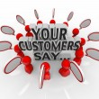 Stock Photo: Your Customers Say Satisfaction Feedback Happiness Rating