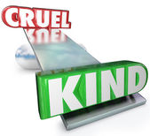 Cruelty Vs Kindness Words Balance Cruel or Kind — Stock Photo