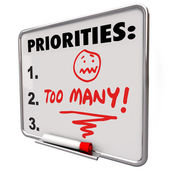 Too Many Priorities Overwhelming To-Do List Tasks Jobs — Stock Photo